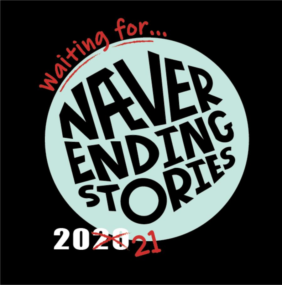 Waiting for Næver Ending Stories