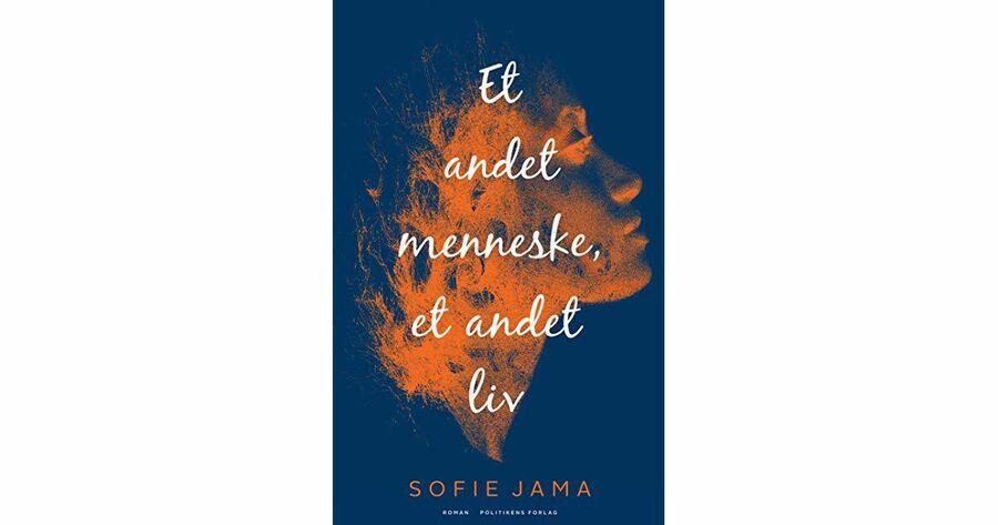 Et andet menneske, et andet liv af Sofie Jama