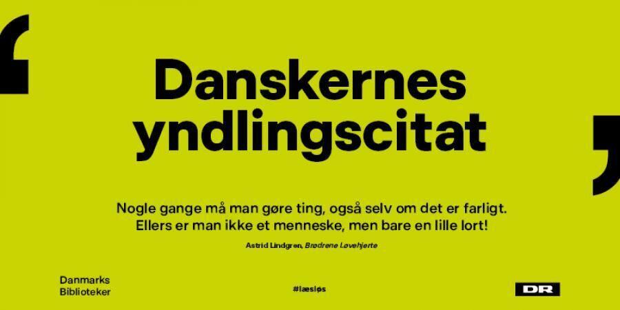 Danskernes yndlingscitat!