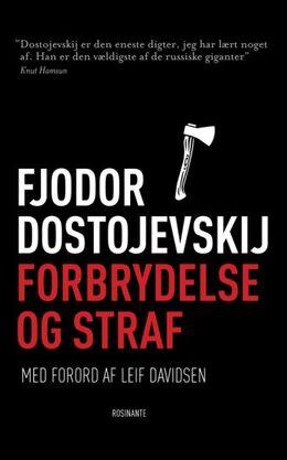 F. M. Dostojevskij: Forbrydelse og straf : roman i seks dele med en epilog (Ved Jan Hansen)