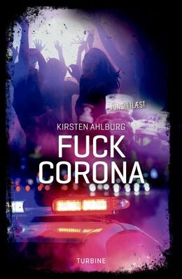 Kirsten Ahlburg: Fuck corona