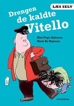 Kim Fupz Aakeson: Drengen de kaldte Vitello