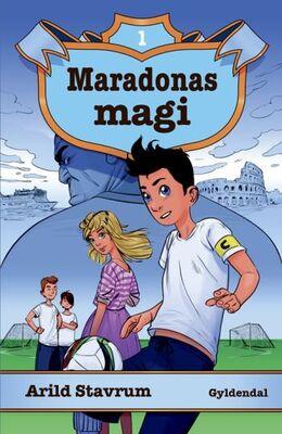 Arild Stavrum: Maradonas magi