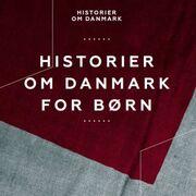 Historier om Danmark for børn