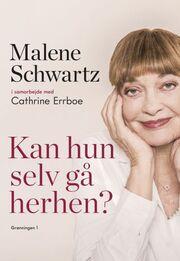 Malene Schwartz: Kan hun selv gå herhen?